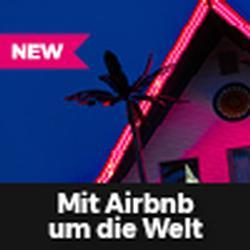 Mit Airbnb um die Welt