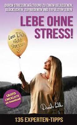 Seminar: den Stress fest im Griff Resilienz, Stressbewältigung und Stressmanagement